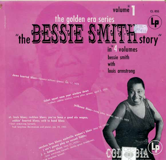 Albumcover Bessie Smith - The Bessie Smith Stoty Vol. 1 - Bessie Smith with Louis Armstrong