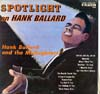 Cover: Hank Ballard and the Midnighters - Hank Ballard and the Midnighters / Spotlight On Hank Ballard