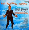Cover: Hank Ballard and the Midnighters - The Twistin Fools