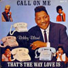 Cover: Bobby Bland - Bobby Bland / Call On Me / That´s The Way Love Is
