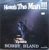 Cover: Bobby Bland - Bobby Bland / Here´s The Man