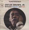Cover: Oscar Brown Jr. - Oscar Brown Jr. / Heaven and Hell