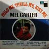 Cover: Mel Carter - Mel Carter / Hold Me, Thrill Me, Kisss Me