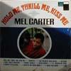 Cover: Mel Carter - Mel Carter / Hold Me, Thrill Me, Kisss Me