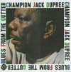 Cover: Champion Jack Dupree - Champion Jack Dupree / Blues From The Gutter