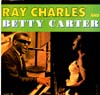 Cover: Ray Charles - Ray Charles And Betty Carter