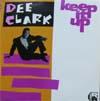 Cover: Dee Clark - Dee Clark / Keep It Up