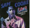 Cover: Sam Cooke - Live At The Harlem Square Club 1963