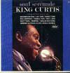 Cover: King Curtis - King Curtis / Soul Serenade