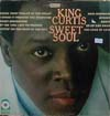 Cover: King Curtis - King Curtis / Sweet Soul