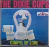 Cover: Dixie cups - Chapel Of Love
