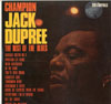 Cover: Champion Jack Dupree - Champion Jack Dupree / The Best Of the Blues