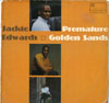 Cover: Edwards, Jackie - Preamture Golden Sands
