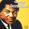 Cover: Donnie Elbert - The Roots of Donnie Elbert