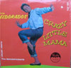 Cover: Eldorados - Crazy Little Mama (RI)