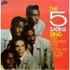 Cover: Five Satins, The - The Five Satins Sing Their Greatest Hits