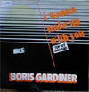 Cover: Boris Gardiner - I Wanna Wake Up With you  (Maxi Single) / I Wanna Wake Up With you / You´re Good For Me
