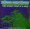 Cover: Donna Hightower - This World  Today Is A Mess