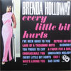 Cover: Holloway, Brenda - Every Little Bit Hurts