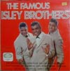 Cover: Isley Brothers, The - The Famous Isley Brothers