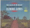 Cover: James, Elmore - The Blues In My Heart - The Rhythm In My Soul