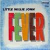 Cover: Little Willie John - Little Willie John / Fever