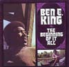 Cover: Ben E. King - Ben E. King / The Beginning Of It All