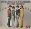 Cover: Patti LaBelle & The Bluebelles - Patti LaBelle & The Bluebelles / Over The Rainbow
