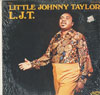 Cover: Taylor, Little Johnny - L.J.T.