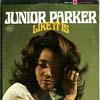 Cover: Junior Parker - Junior Parker / Like It Is
