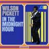 Cover: Wilson Pickett - Wilson Pickett / In The Midnight Hour