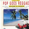 Cover: Various Reggae-Artists - Various Reggae-Artists / Pop Goes Reggae - Welcome to Paradise
