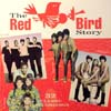 Cover: Various R&B-Artists - The Red Bird Story (DLP)