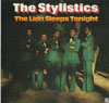 Cover: Stylistics, The - The Lion Sleeps Tonight