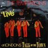 Cover: Temptations, The - Live at Londons Talk of The Town