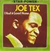 Cover: Joe Tex - Joe Tex / I Had A Good Home (Star-Power)