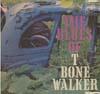 Cover: T-Bone Walker - T-Bone Walker / The Blues Of T-Bone Walker
