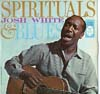 Cover: Josh White - Josh White / Spirituals & Blues