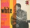 Cover: Josh White - Josh White / Blues-Singer and Balladeer