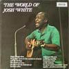 Cover: Josh White - Josh White / The World Of Josh White
