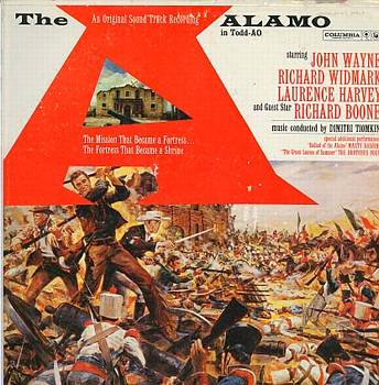 Albumcover Alamo - Original Sound Track Recording of the Motion Picture Starring John Wayne and Richard Widmark. Music Conducted BY Dimitri Tiomkin,