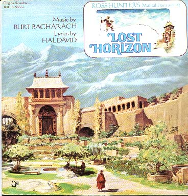 Albumcover Burt Bacharach - Lost Horizon, Original Soundtrack <br>Music  composed, produced and conducted by Burt Bacahrach