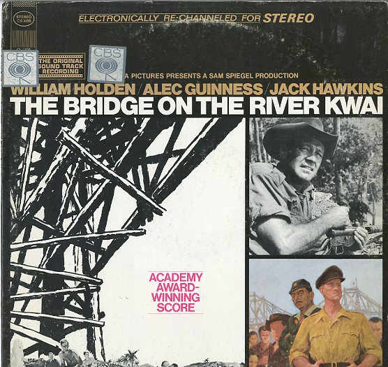Albumcover The Bridge On The River Kwai - The Bridge On The River Kwai - The Original Soundtrack Recording