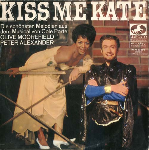 Albumcover Kiss Me Kate - Kiss Me Kate - Musical-Querschnitt mit Olive Moorefield und Peter Alexander, Chor und Orchester Joh. Fehring