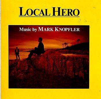 Albumcover Local Hero ( Mike Knopfler) - Music by Mark Knopfler mit Alan Clark, Gerry Rafferty u.a.