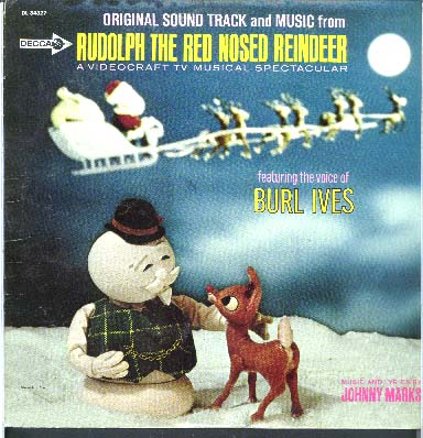 Albumcover Rudolph The Red Nosed Reindeer - Original Sound Track and Music from Rudolph The Red- Nosed Reindeer - A Videocraft TV Musical Spectacular, featuring the voice of Burl Ives