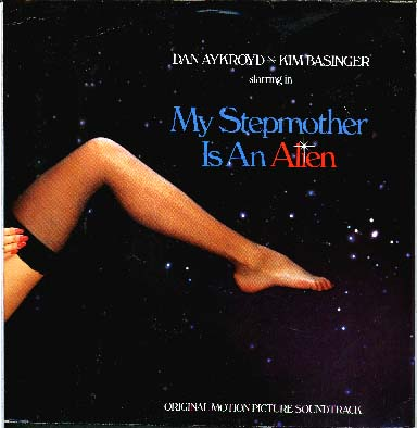 Albumcover My Stepmother Is An Alien - Original Motion Picture Soundtrack: starring Dan Aykroyd + Kim Basinger