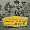Cover: Annie Get Your Gun - Unforgettable Irving Berlin Tunes from the Soundtrack of the MGM Film Annie Get Your Gun (25 cm)