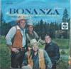 Cover: Bonanza - Bonanza / Ponderosa Party Time - Dan Blocker (Hoss), Michael Landon (Little Joe), Lorne Greene (Ben),  Pernell Roberts (Adam)