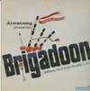 Cover: Brigadoon - Brigadoon / Lerner & Lowe´s Brigadopon - Original Television Soundtrack mit Robert Goulet,Sally Ann Howes et. al, sowie dem jungen Peter Falk (Foto)
